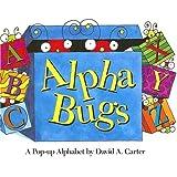 Alpha Bugs: A Pop-up Alphabet (David Carter's Bugs)