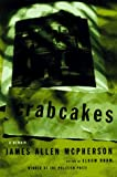 Crabcakes, James Alan McPherson, 0684834650