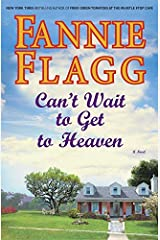 Can't Wait to Get to Heaven: A Novel (Ballantine Reader's Circle Book 3) Kindle Edition