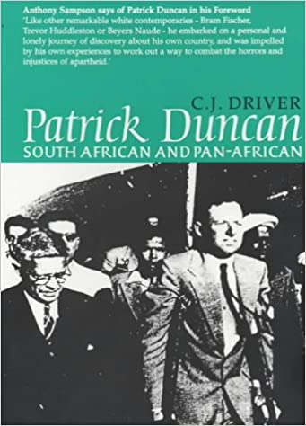 Patrick Duncan: South African and Pan-Africanist (0)