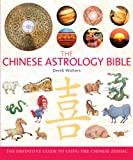 Chinese Astrology Bible, Derek Walters, 140276622X