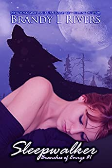 Sleepwalker (Branches of Emrys Book 1) by [Rivers, Brandy L]