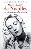Marie-Laure de Noailles : la vicomtesse du bizarre
