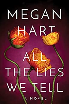All the Lies We Tell (Quarry Book 1) by [Hart, Megan]