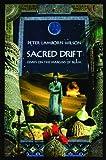 Sacred Drift: Essays on the Margins of Islam