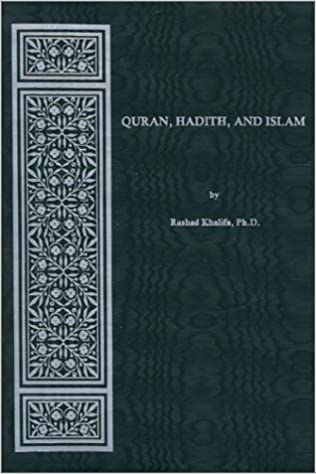 Quran, Hadith, And Islam (English and Arabic Edition): Rashad