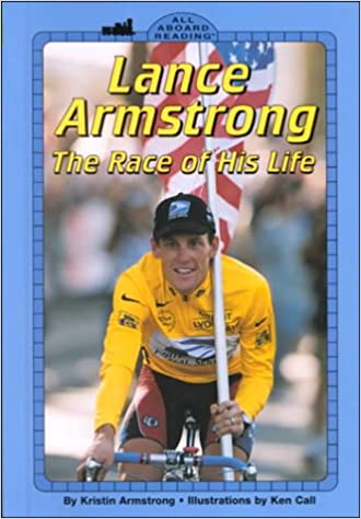 Lance Armstron: The Race of His Life (All Aboard Reading)