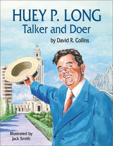 Download Huey P. Long: Talker and Doer pdf