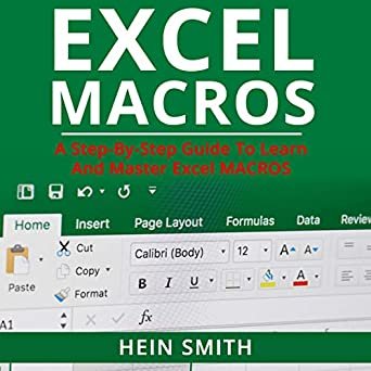 Amazon com: Excel Macros: A Step-by-Step Guide to Learn and