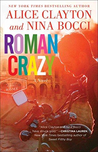 Roman Crazy by [Clayton, Alice, Bocci, Nina]