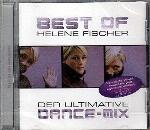 B e s t Of Helene Fischer (D a n c e m i x) (Wir Sind Die Ein Prozent)