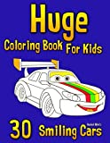 Huge Coloring Book For Kids - 30 Smiling Cars: Trucks, Jeeps, Police Cars, Caravan, Fire Engines, School Bus, Limo, Tractor, Sports & Race Cars. +10 Bonus Colouring Pages for Boys & Girls (Volume 51)