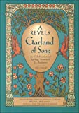 img - for A Revels Garland of Song: In Celebration of Spring, Summer & Autumn book / textbook / text book