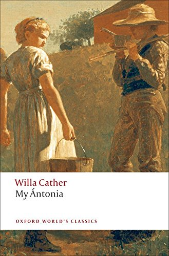 Download My Ántonia (Oxford World's Classics) PDF ePub ebook
