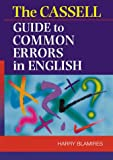 The Cassell Guide to Common Errors in English, Harry Blamires, 0304350281