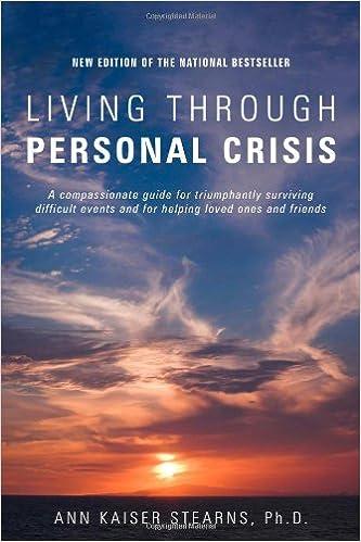 Living Through Personal Crisis By Ann Kaiser Stearns