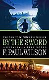 By the Sword (Repairman Jack Novels)