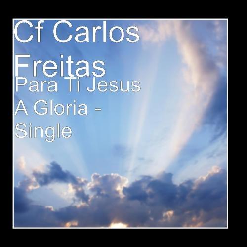 Para Ti Jesus A Gloria - ()