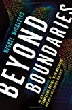 Beyond Boundaries, Miguel Nicolelis, 0805090525