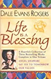 img - for Life is a Blessing: Angel Unaware/Say Yes to Tomorrow/Our Values book / textbook / text book