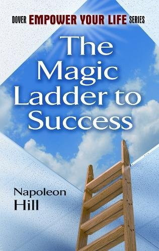 The Magic Ladder to Success (Dover Empower Your Life)