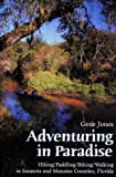 Adventuring in Paradise: Hiking/Paddling/Biking/Walking in Sarasota and Manatee Counties, Florida