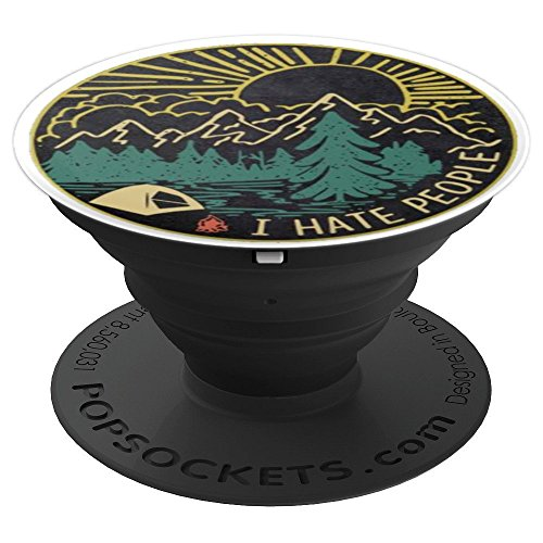 I Hate People AntiSocial Camping Outdoorsy Nature Lover - PopSockets Grip and Stand for Phones and Tablets by Wanderlust Shirt Company
