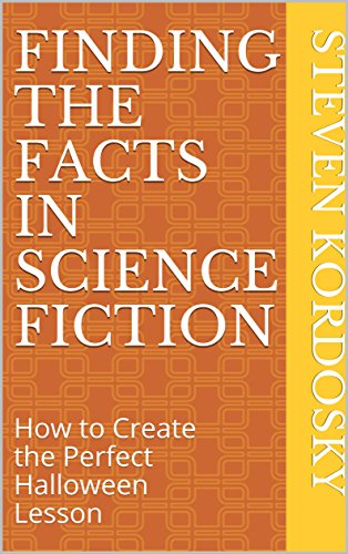 Finding the Facts in Science Fiction: How to