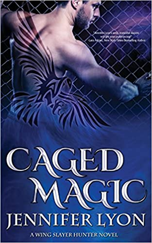 Caged Magic (Wing Slayer Hunter) (Volume 5)