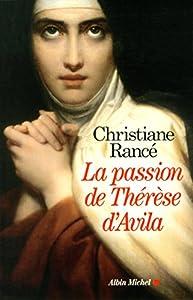 """Afficher """"La Passion de Thérèse d'Avila"""""""