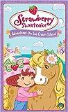 Strawberry Shortcake - Adventures on Ice Cream Island [VHS]