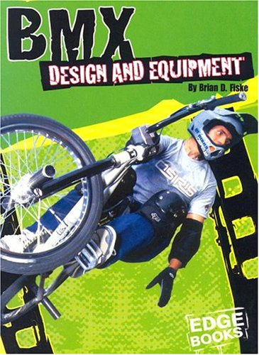 BMX Design and Equipment (BMX Extreme)