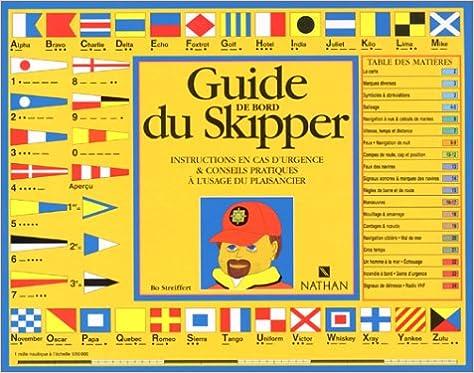Téléchargements ebook pour ipad gratuit Le Guide du skipper by Bo Streiffert PDF ePub MOBI 2092610074
