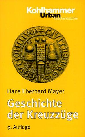 Urban Taschenbücher, Bd.86, Geschichte der Kreuzzüge