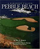 A Paradise Called Pebble Beach