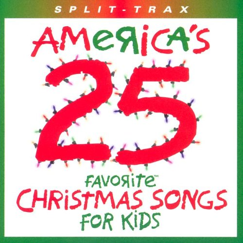 America's 25 Favorite Christmas Songs for Kids by Brentwood Kids Company