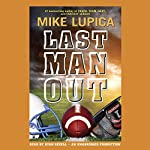 Last Man Out | Mike Lupica