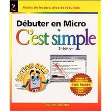 DBUTER EN MICRO C'EST SIMPLE DITION GOLD 2001
