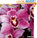 2012 Orchids Wall Calendar (English, German, French, Italian, Spanish and Dutch Edition)