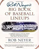 Rob Neyer's Big Book of Baseball Lineups, Rob Neyer, 0743241746