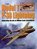 From Model T to P-38 Lighting, Robert W. Schottelkorb, 1575101009