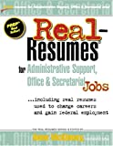 Real-Resumes for Administrative Support, Office and Secretarial Jobs, , 1885288379