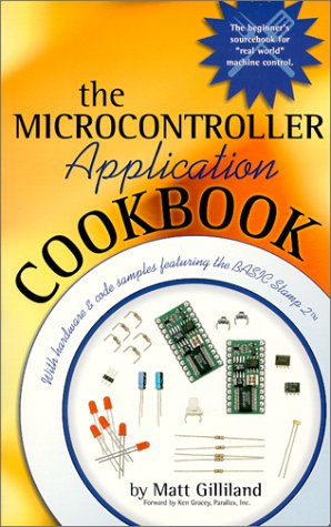 The Microcontroller Application Cookbook (Microcontroller Application Cookbooks)