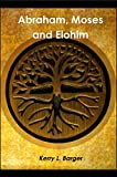 Free eBook - Abraham  Moses and Elohim