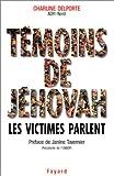 Image de Temoins de Jehovah: Les victimes parlent / Charline Delporte (French Edition)