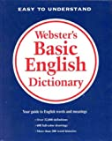 Webster's Basic English Dictionary, Merriam-Webster, Inc. Staff, 0877791503