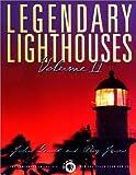 Legendary Lighthouses, Volume II