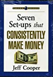 Seven Set-ups that Consistently Make Money by Jeff Cooper