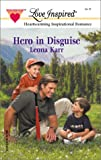 Hero in Disguise, Leona Karr, 0373871783