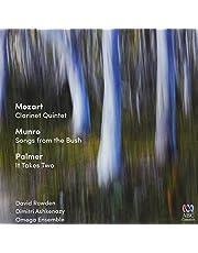 Mozart: Clarinet Quintet / Munro: Songs from Bush